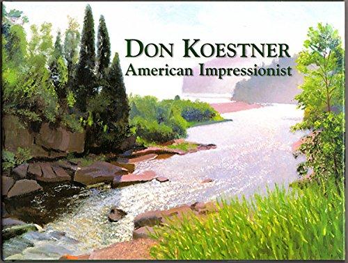 9780977337705: Don Koestner American Impressionist