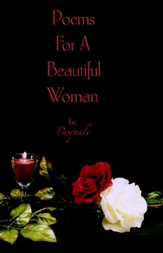9780977337910: Poems for a Beautiful Woman by Pasquale