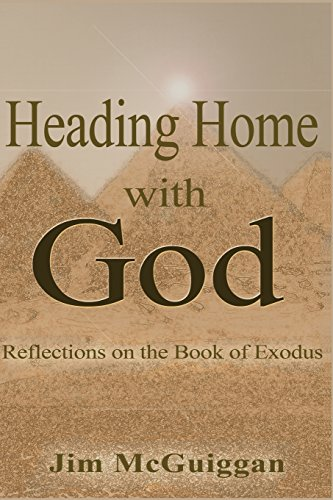 9780977338474: Heading Home With God: A Reflection on the book of Exodus