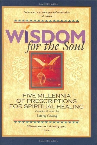 9780977339105: Wisdom for the Soul: Five Millennia of Prescriptions for Spiritual Healing