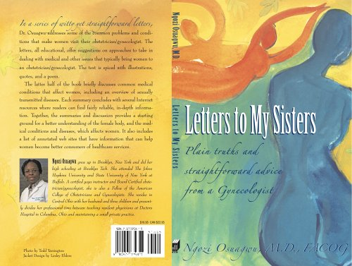 9780977339815: Letters to My Sisters: Plain Truths and Straightforward Advice from a Gynecologist
