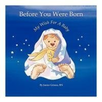 9780977344123: Before You Were Born...My Wish For A Baby - SMC Donor Sperm/Donor Egg OR Donor Embryo