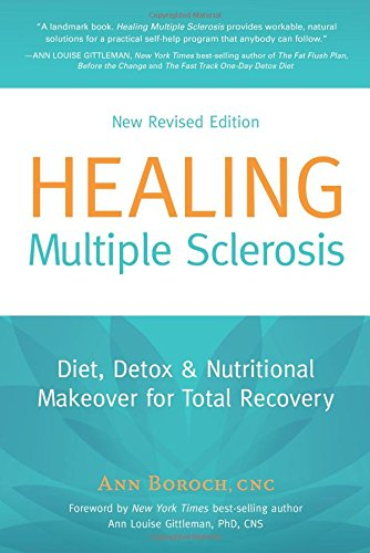 9780977344642: Healing Multiple Sclerosis: Diet, Detox & Nutritional Makeover for Total Recovery