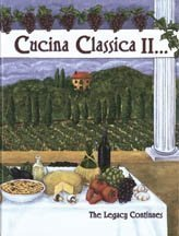 9780977348404: Cucina Classica II... The Legacy Continues