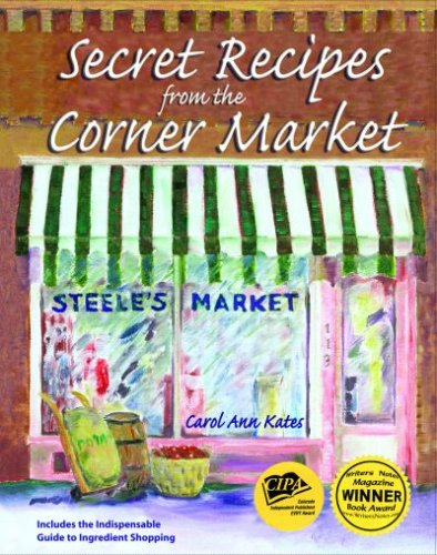 9780977348503: Secret Recipes from the Corner Market