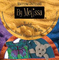 9780977351817: Knitting Patterns By Melissa:v.2 Toddlers to Tots