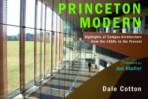 9780977354481: Princeton Modern: Highlights of Campus Architecture from the 1960s to the Present
