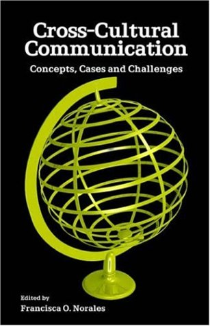 9780977356737: Cross-cultural Communication: Concepts, Cases And Challenges