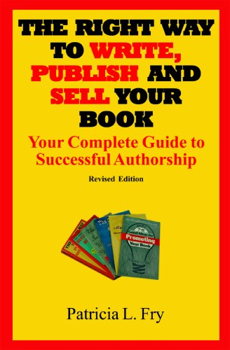 9780977357628: The Right Way to Write, Publish and Sell Your Book