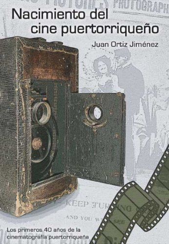 9780977361274: Nacimiento del cine puertorriqueño (Spanish Edition)