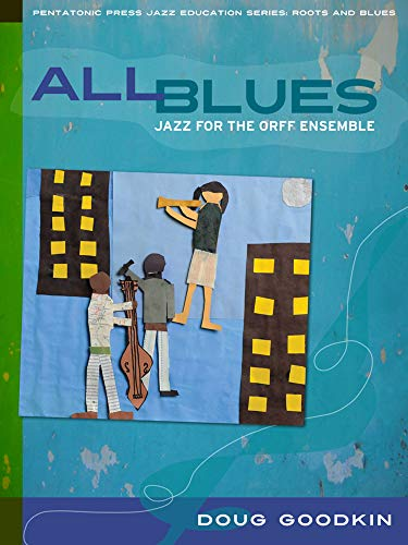 9780977371242: All Blues: Jazz for the Orff Ensemble