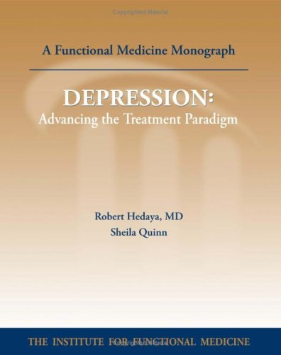 Depression : Advancing the Treatment Paradigm: MD Robert J. Hedaya