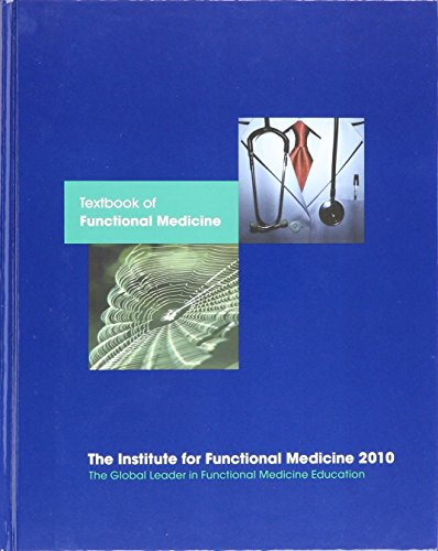 9780977371372: Textbook of Functional Medicine 2010