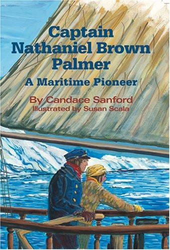 Captain Nathaniel Brown Palmer: Candace Sanford