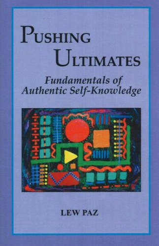 9780977373390: Pushing Ultimates: Fundamentals of Authentic Self-Knowledge