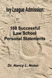 9780977376421: Ivy League Admission: 160 Successful Law School Personal Statements