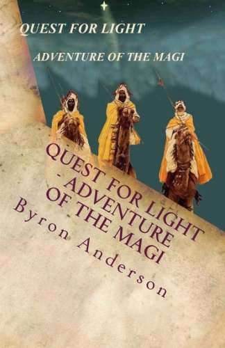 9780977376636: Quest for Light - Adventure of the Magi
