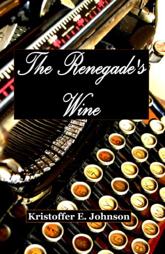 9780977376643: Renegade's Wine