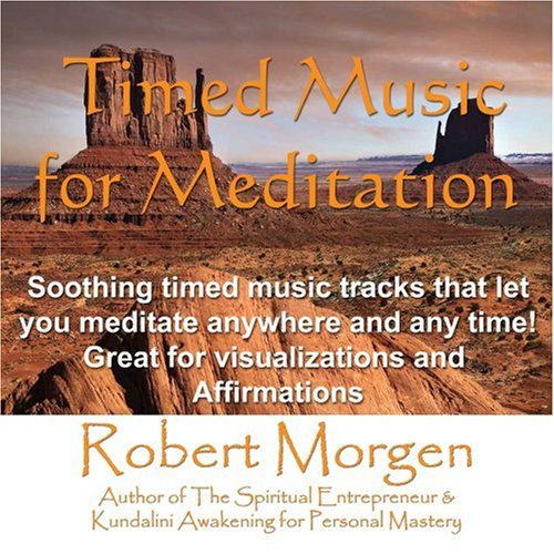 9780977380183: Robert Morgen's Timed Meditation Music Tracks