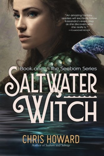 9780977380732: Saltwater Witch: Book #1 of the Seaborn Trilogy