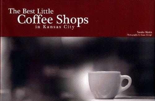 9780977384907: The Best Little Coffee Shops in Kansas City