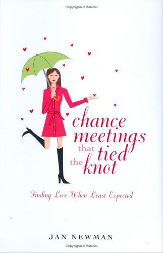 9780977385300: Chance Meetings that Tied the Knot
