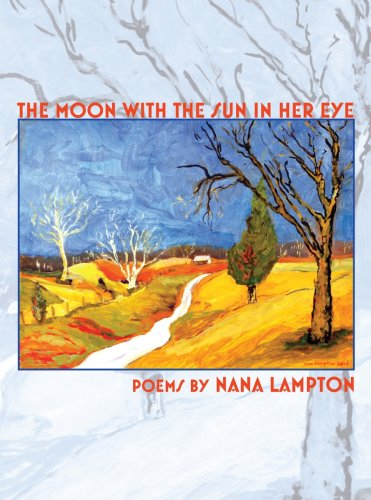 9780977386116: The Moon with the Sun in Her Eye