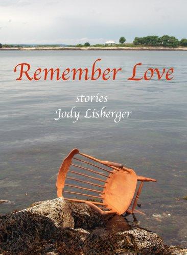 9780977386130: Remember Love