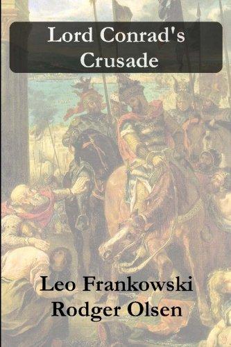 9780977386901: Lord Conrad's Crusade