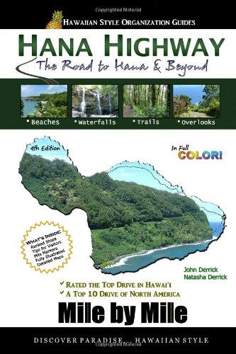 9780977388097: Hana Highway Mile by Mile: The Road to Hana & Beyond (Hawaiian Style Organization Guides)