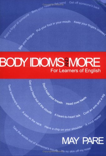 9780977392803: Body Idioms and More for Learners of English