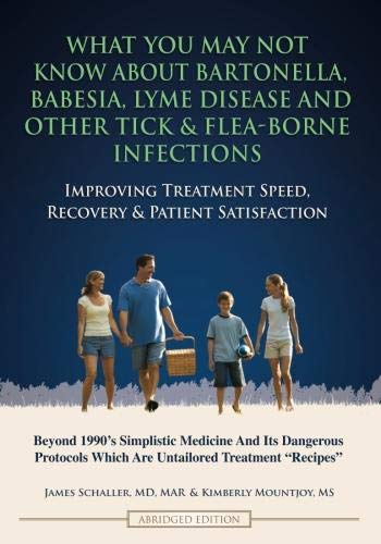 What You May Not Know About Bartonella, Babesia, Lyme Disease and Other Tick & Flea-Borne ...