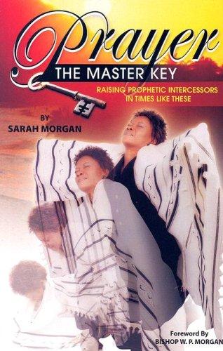 9780977397334: Prayer the Master Key
