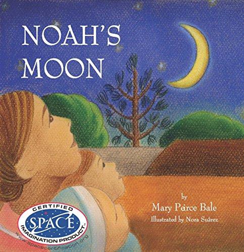 Noah's Moon: Mary Peirce Bale