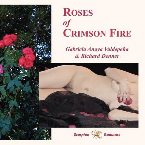 9780977400027: Roses of Crimson Fire