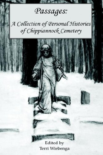 9780977401819: Passages: A Collection of Personal Histories of Chippiannock Cemetery