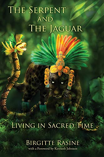 9780977403523: The Serpent and the Jaguar: Living in Sacred Time