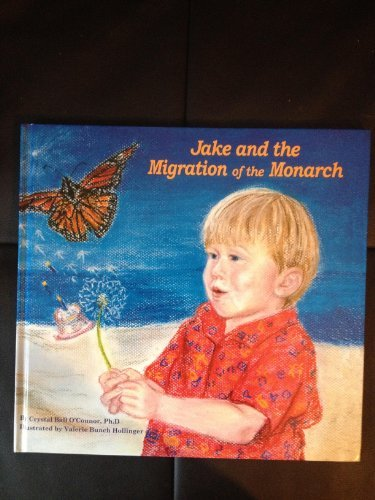 9780977403837: Jake and the Migration of the Monarch