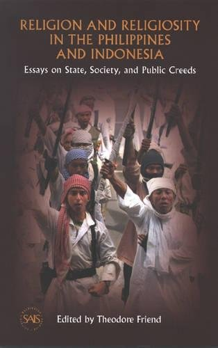 9780977404209: Religion and Religiosity in the Philippines and Indonesia: Essays on State, Society, and Public Creeds