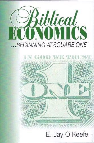 9780977405107: Biblical Economics