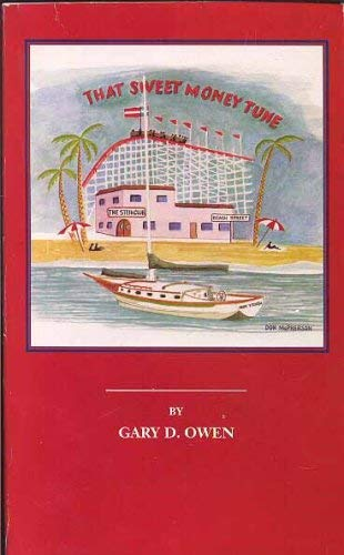 That Sweet Money Tune: Gary D. Owen