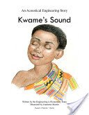 9780977408429: Kwame's Sound (An Acoustical Engineering Story)