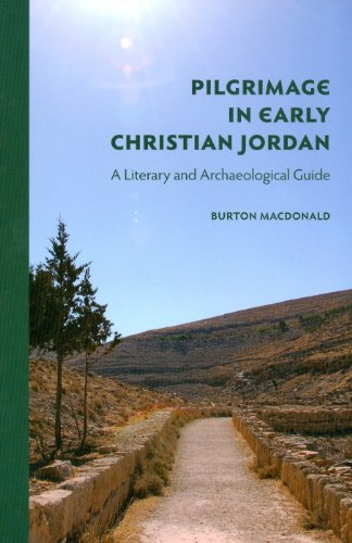 9780977409495: Pilgrimage in Early Christian Jordan: A Literary and Archaeological Guide
