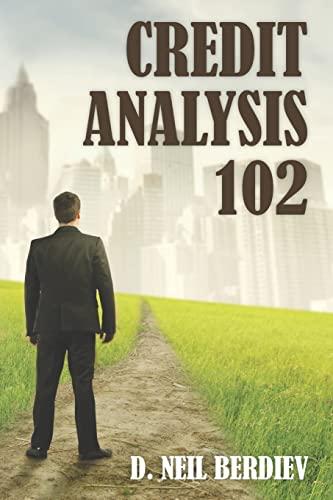 Credit Analysis 102: D. Neil Berdiev