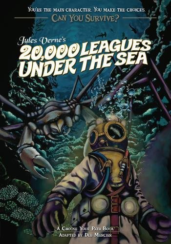Jules Verne's 20,000 Leagues Under the Sea: A Choose Your Path Book (Can You Survive?): ...