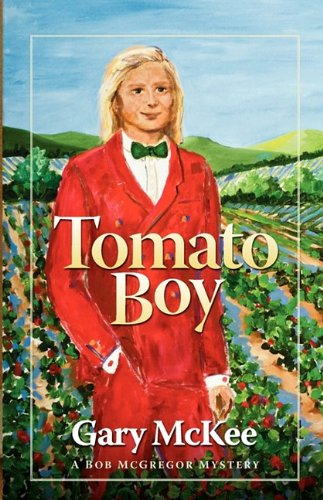 Tomato Boy: McKee, Gary