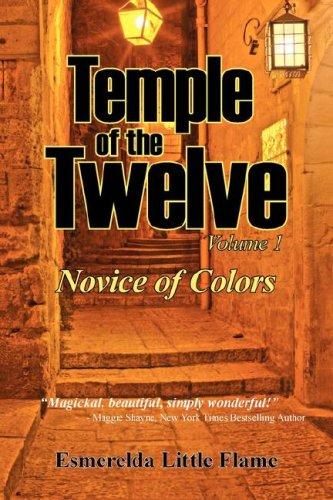 9780977418183: Temple of the Twelve - Volume 1, Novice of Colors