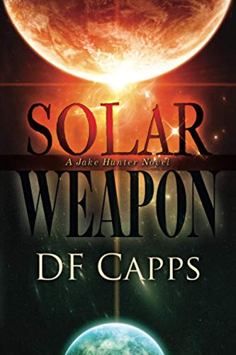 9780977419883: Solar Weapon