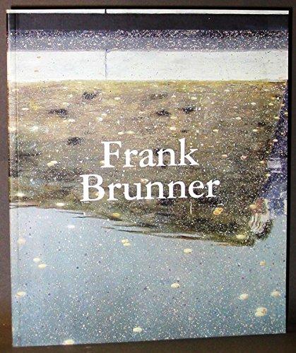 Frank Brunner: 45 (Cynthia Broan Gallery: November 10 - December 23, 2005): Cynthia Broan Gallery