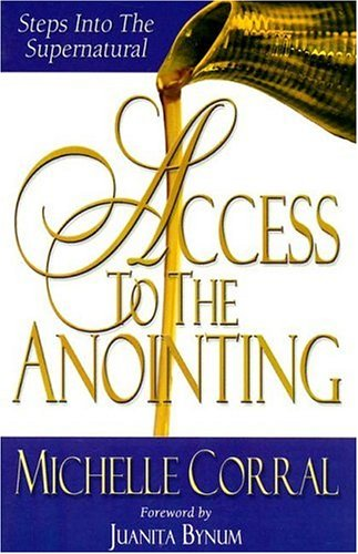 9780977422319: Access To The Anointing